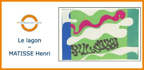 Le lagon (XVII) – MATISSE Henri